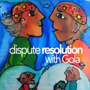 Dispute Resolution with Gola