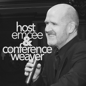Host, Emcee & Conference Weaver