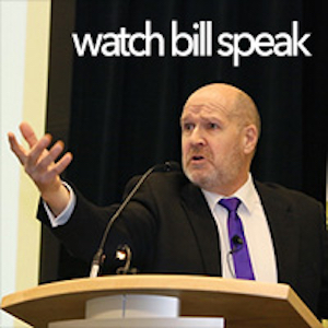 Watch Bill Speak